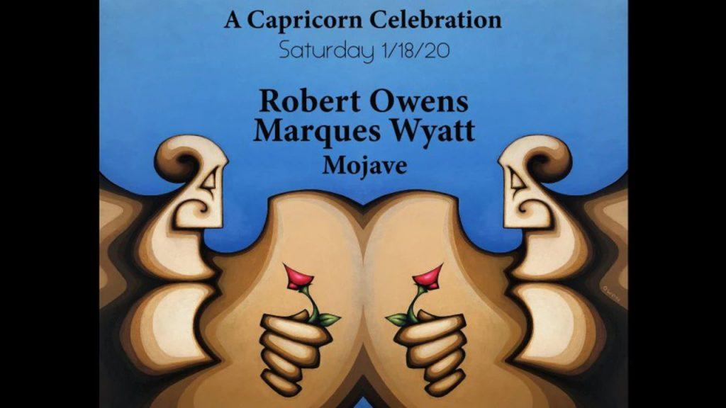 2020-01-18 INCOGNITO presents ROBERT OWENS & MARQUES WYATT