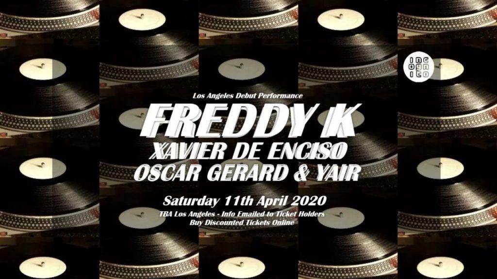 2020-04-11 INCOGNITO presents FREDDY K